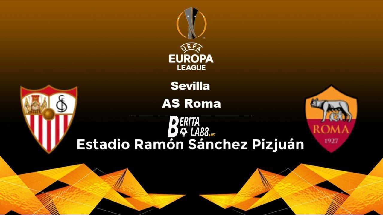Prediksi Skor Sevilla vs AS Roma 6 Agustus 2020