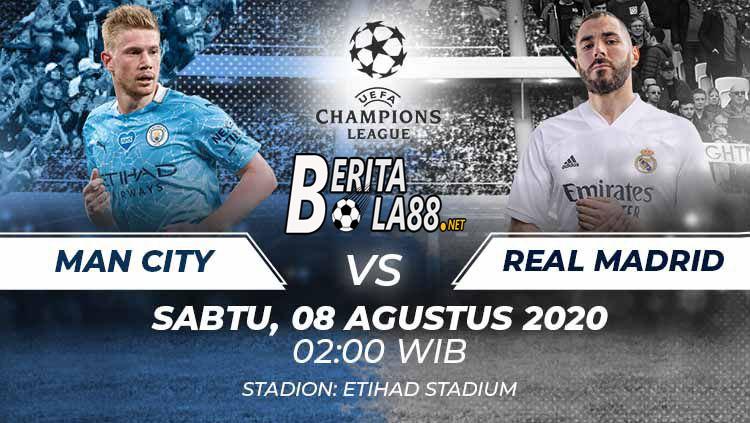 Prediksi Skor Manchester City vs Real Madrid 8 Agustus 2020