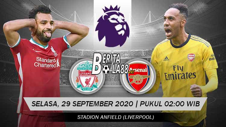 Prediksi Skor Liverpool vs Arsenal 29 September 2020