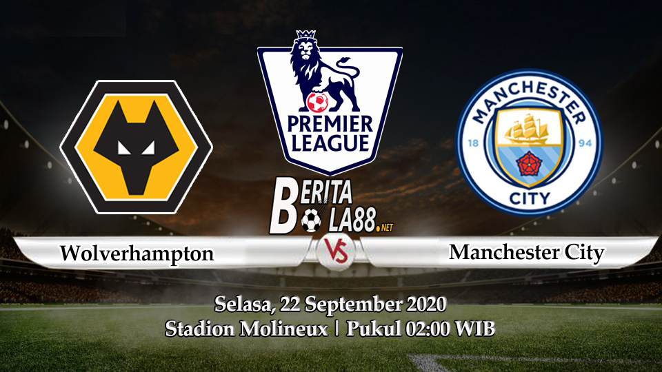 Prediksi Skor Wolverhampton vs Manchester City 22 September 2020