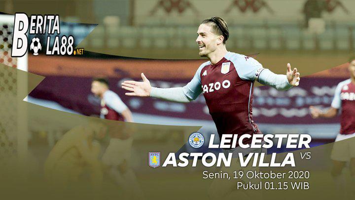Prediksi Skor Leicester vs Aston Villa 19 Oktober 2020